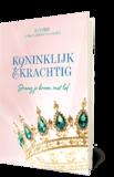 Koninklijk & Krachtig - Koninklijk & Krachtig