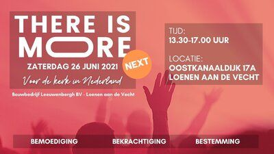 Agenda - There is More! Next - Loenen aan de Vecht