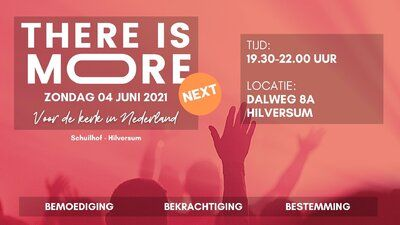 Agenda - There is More! Next - Hilversum